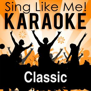 Classic (Karaoke Version)