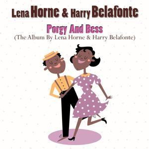 Porgy and Bess (The Album by Lena Horne & Harry Belafonte)