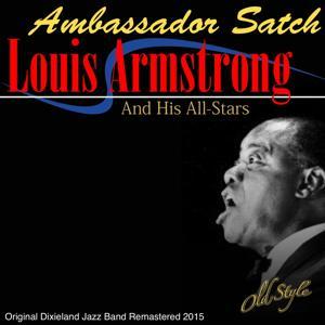 Ambassador Satch (European Concert Recording By) (Original Dixieland Jazz Band Remastered 2015)