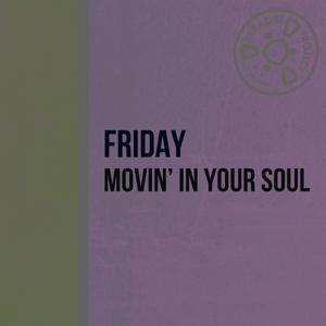 Movin' in Your Soul