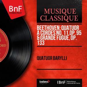 Beethoven: Quatuor à cordes No. 11, Op. 95 & Grande fugue, Op. 133 (Mono Version)