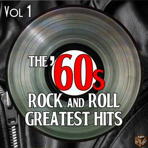 The '60s Rock and Roll Greatest Hits, Vol. 1