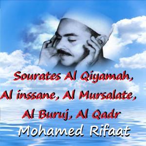 Sourates Al Qiyamah, Al Inssane, Al Mursalate, Al Buruj, Al Qadr (Quran)