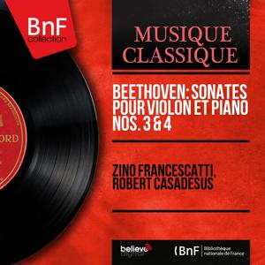 Beethoven: Sonates pour violon et piano Nos. 3 & 4 (Mono Version)