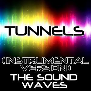 Tunnels (Instrumental Version)