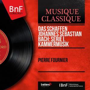 Das Schaffen Johannes Sebastian Bach: Serie I. Kammermusik (Stereo Version)