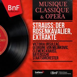 Strauss: Der Rosenkavalier, Extrakte (Recorded in 1944, Mono Version)