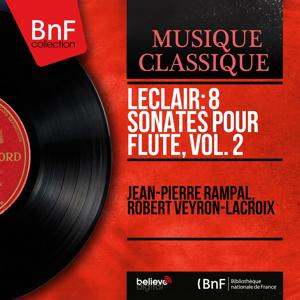 Leclair: 8 Sonates pour flûte, vol. 2 (Mono Version)