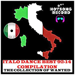 Italo Dance Best 92-14 Compilation (The Collection of Wanted)