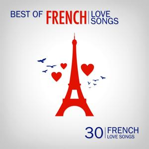 Best of French Love Songs (30 French Love Songs)