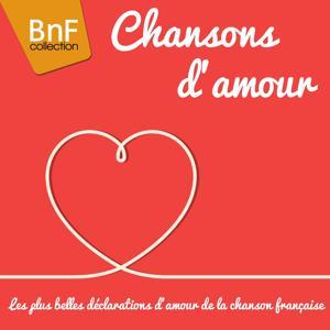 Chansons d'amour (Découvrez les plus belles déclarations d'amour de la chanson française)