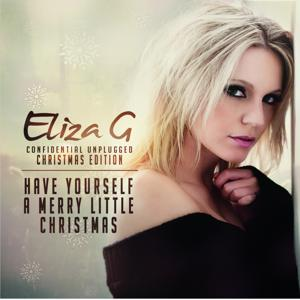 Have Yourself a Merry Little Christmas (Confidential Unplugged Christmas Edition)
