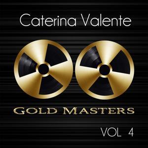 Gold Masters: Caterina Valente, Vol. 4