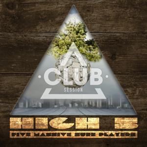 Club Session Pres. High 5