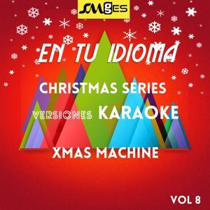 En Tu Idioma, Vol. 8: Christmas Karaokes