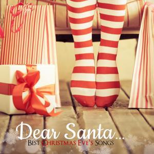 Dear Santa (Best Christmas Eve's Songs)