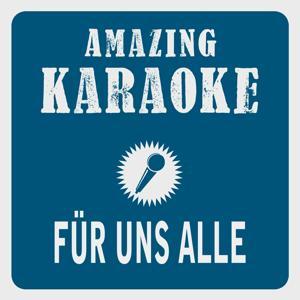 Für uns alle (Karaoke Version) (Originally Performed By Brunner & Brunner)