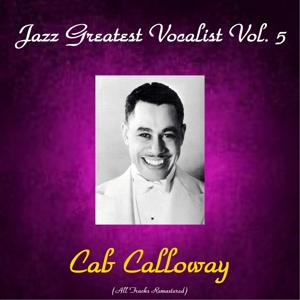 Jazz Greatest Vocalist, Vol. 5 (All Tracks Remastered)