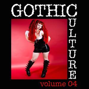 Gothic Culture, Vol. 4 - 18 Darkwave & Industrial Tracks