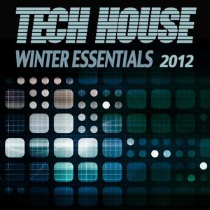 Tech House Winter Essentials 2012