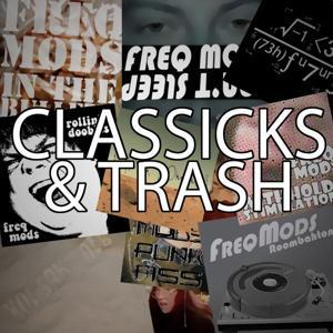 Classicks & Trash