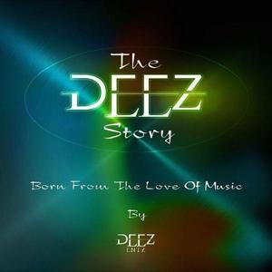 The Deez Story