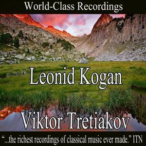 Leonid Kogan, Viktor Tretiakov
