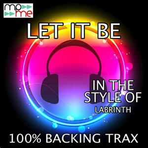 Let It Be (Originally Performed by The Labrinth) [Karaoke Versions]