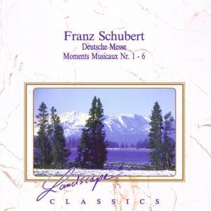 Franz Schubert: Deutsche Messe F-Dur, D 872 - Moments Musicaux Nr. 1 - 6, op. 94 D 780