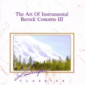 The Art Of Instrumental Baroque Concerts