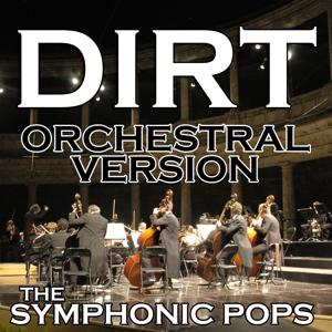 Dirt (Orchestral Version)
