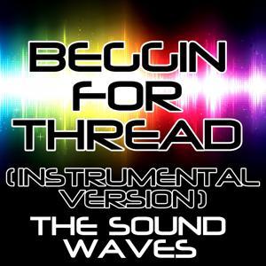 Beggin for Thread (Instrumental Version)