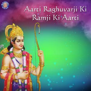 Aarti Raghuvarji Ki - Ramji Ki Aarti