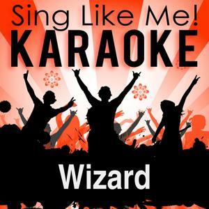 Wizard (Radio Edit) (Karaoke Version)