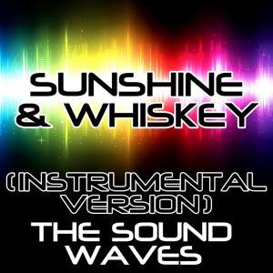 Sunshine & Whiskey (Instrumental Version)