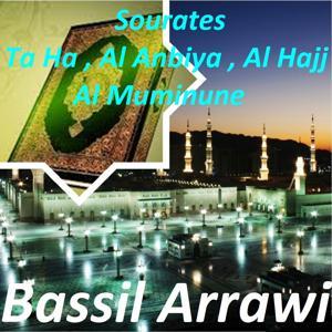 Sourates Ta Ha, Al Anbiya, Al Hajj, Al Muminune (Quran)
