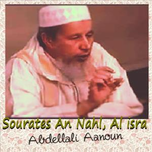 Sourates An Nahl, Al Isra (Quran)