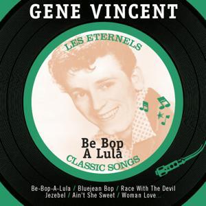 Be Bop a Lula (Les éternels, Classic Songs)