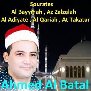 Sourates Al Bayyinah, Az Zalzalah, Al Adiyate, Al Qariah, At Takatur (Quran)