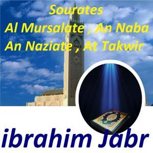Sourates Al Mursalate, An Naba, An Naziate, At Takwir (Quran)