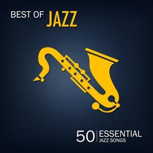 Best of Jazz (50 Essential Jazz Songs)