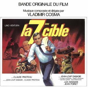 La septième cible (Bande originale du film de Claude Pinoteau)