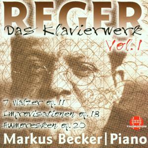 Max Reger: Das Klavierwerk Vol. 1