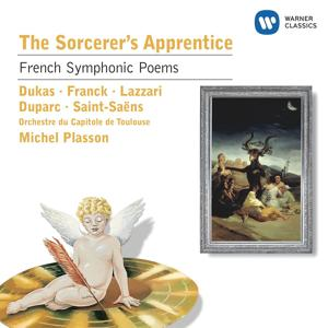 The Sorcerer's Apprentice: French Symphonic Poems