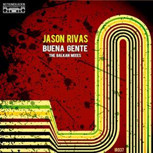 Buena Gente (The Balkan Mixes)