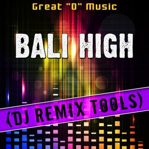 Bali High (DJ Remix Tools)