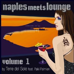 Naples Meets Lounge, Vol. 1