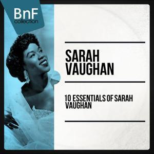 10 Essentials of Sarah Vaughan
