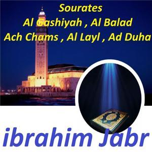 Sourates Al Gashiyah, Al Balad, Ach Chams, Al Layl, Ad Duha (Quran)