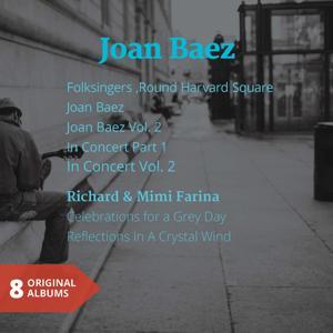 Joan Beaz - Richard & Mimi Farina (8 Original Albums)